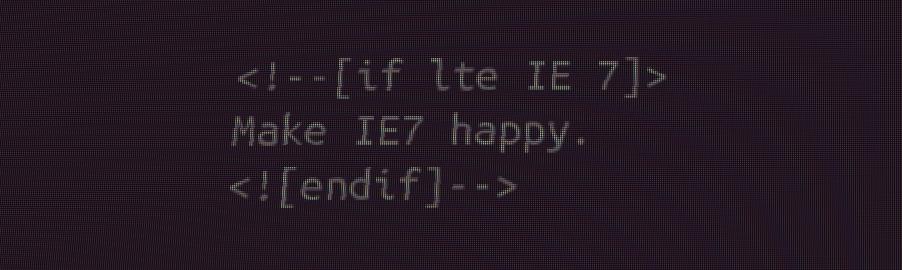 Make IE7 Happy